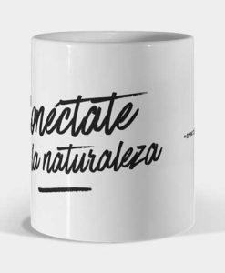 Mug Eres vida - Conéctate con la naturaleza